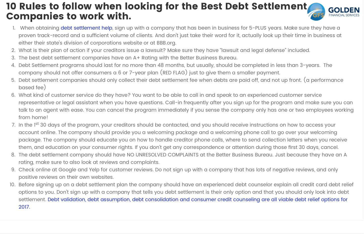 The best debt settlement companies have certain traits in common, follow these ten rules to ensure you are with the right company.